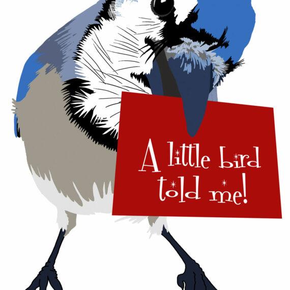 A Little Bird Told Me (287)